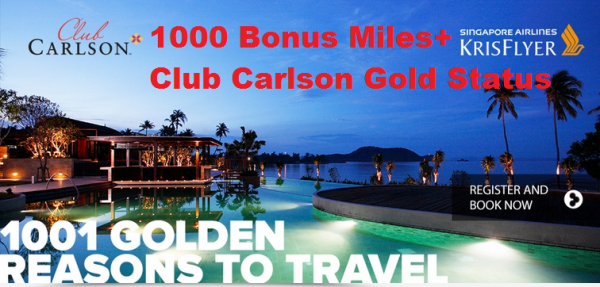 Club Carlson Singapore Airlines KrisFlyer Gold Sign Up Offer