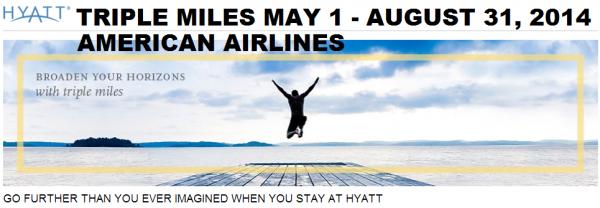 Hyatt Gold Passport Triple American Airlines Miles May 1 August 31 2014