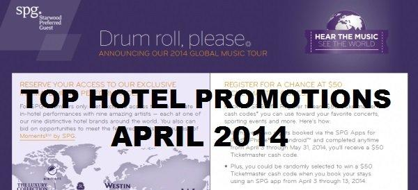 Top Hotel Promotions April 2014