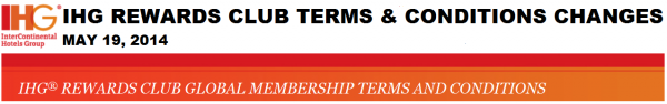 IHG Rewards Club Terms & Conditions Changes May 19 2014