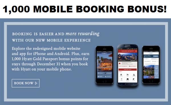 Hyatt Gold Passport Mobile App 1,000 Bonus Points Booking Promotion Fall 2014