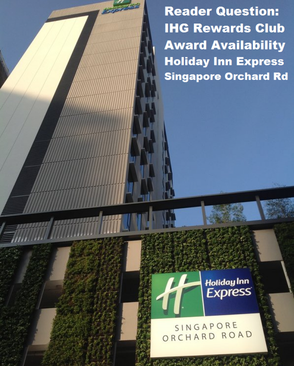 IHG Rewards Club Award Availability HIX Orchard Road