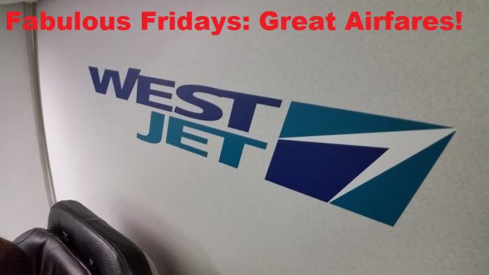 Fabulous Fridays Great Airfares