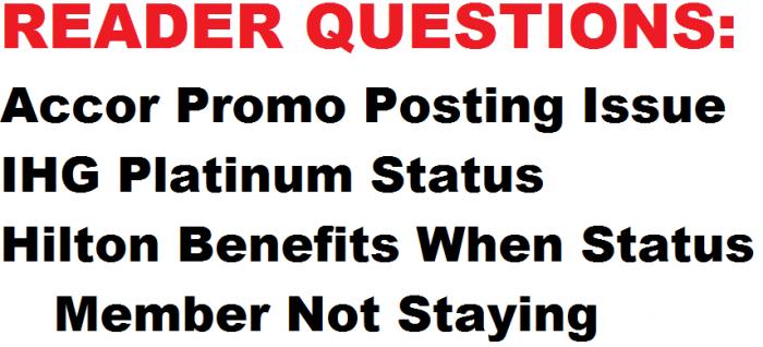 Reader Questions Accor IHG HH