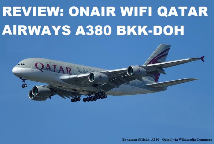 Review Qatar Airways A380 Wifi OnAir U