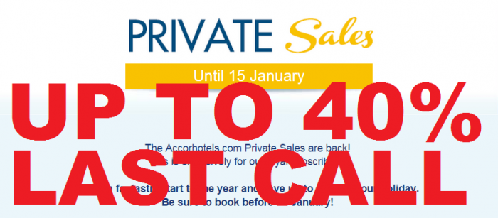 LAST CALL Le Club Accorhotels January 2015 Private Sales