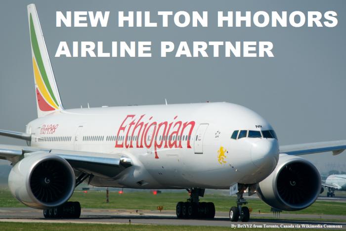 Hilton HHonors Ethiopian Airlines Double Dip Partnership
