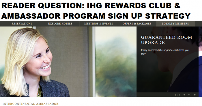 IHG Rewards Club InterContinental Ambassador Program Sign up Strategy