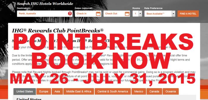 BOOK NOW IHG Rewards Club PointBreaks May 26 July 31 2015