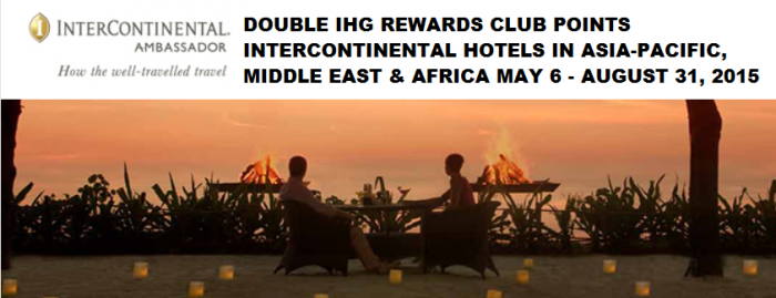 IHG Rewards Club Double Points Asia Pacific InterContinental Hotels May 6 August 31 2015