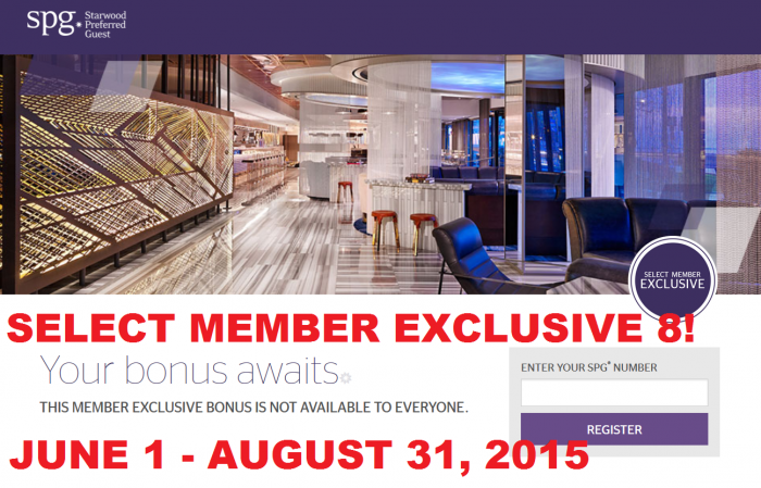 Starwood Preferred Guest Select Member Exclusive 8 June 1 August 31 2015