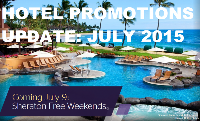 Hotel Promotions Update July 2015
