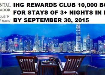 IHG Rewards Club Hong Kong 10,000 Bonus Points June 13 September 30 2015