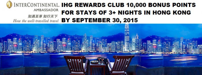 IHG Rewards Club Hong Kong 10,000 Bonus Points June 13 September 30 2015