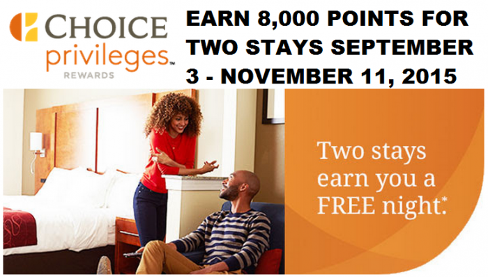 Choice Hotels Choice Privileges Fall 2015 Promo September 3 November 11 2015