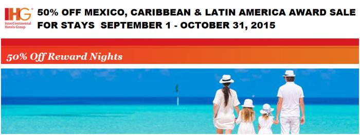 IHG Rewards Club Mexico Caribbean 50 Percent Off Reward Nights Sale September 1 October 31 2015 U