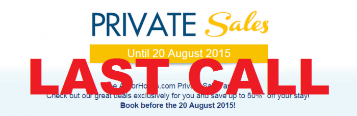 LAST CALL Le Club Accorhotels August 2015 Private Sales