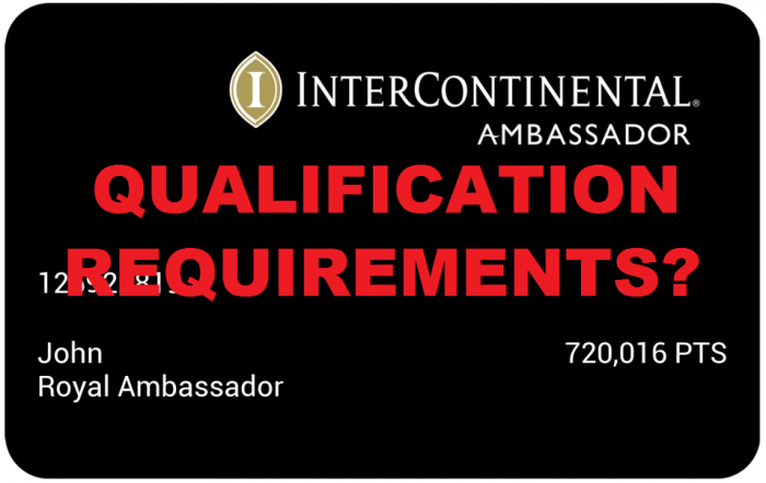 UPDATE InterContinental Royal Ambassador Qualification Requirements