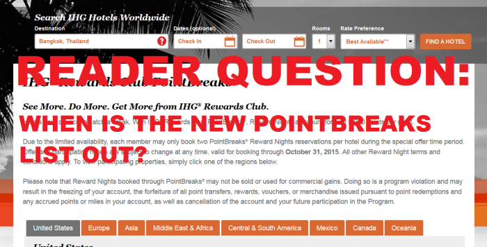 Reader Question When The New IHG Rewards Club PointBreaks List Out