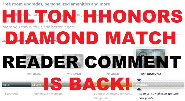 Reader Comment Hilton HHonors Diamond Status Match