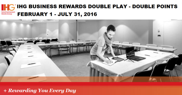 IHG Rewards Club Business Rewards Double Play February 1 - July 31 2016