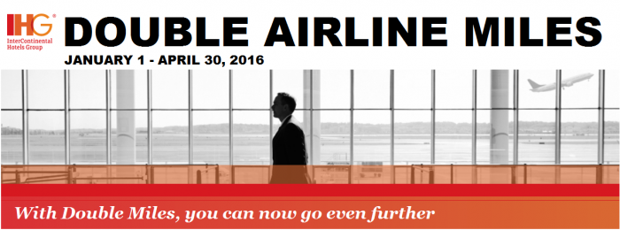 IHG Rewards Club Double Up Miles January 1 - April 30 2016