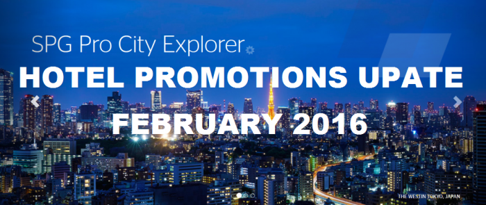 Hotel Promotions Update February 2016