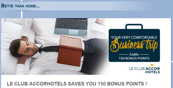 Le CLub AccorHotels Better Than Home 150 Bonus Points France Until December 31 2016