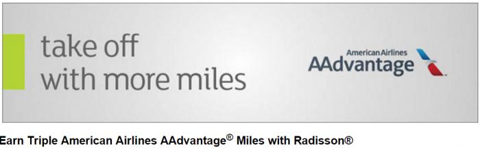 Club Carlson Radisson American Airlines Triple AAdvantage Miles February 15 - April 15, 2016
