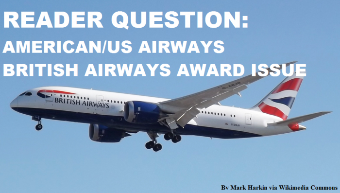 Reader Question British Airways Award Issue