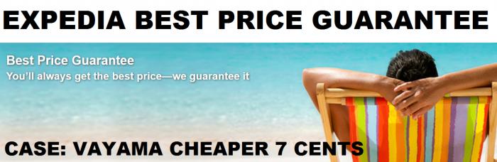 Expedia Best Price Guarantee Case Vayama Cheaper 7 Cents
