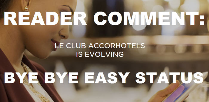 READER COMMENT Le Club AccorHotels Easy Status Gone