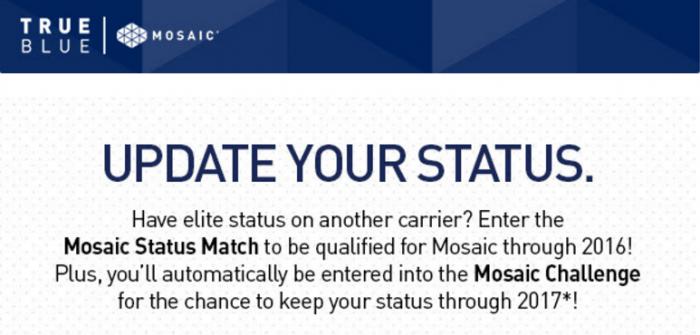 JetBlue TrueBlue Mosaic Status Match & Challenge 2016