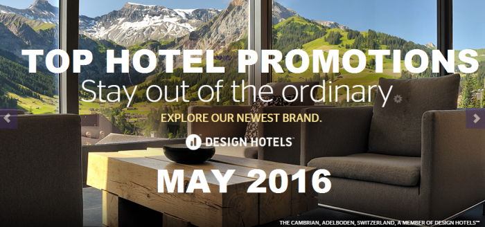 Top Hotel Promotions May 2016