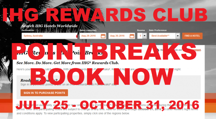 IHG Rewards Club PointBreaks July 25 - October 31 2016