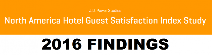 J.D. Power North America Hotel Guest Satisfaction Index Study 2016