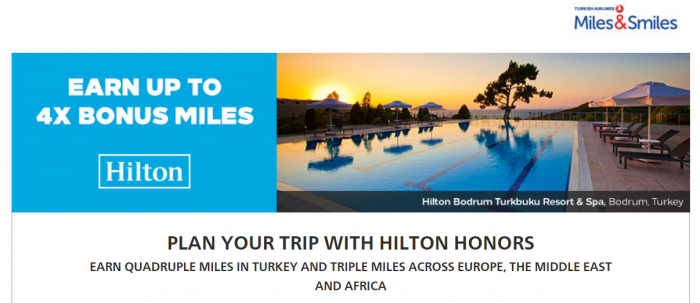 Hilton Honors Turkish Airlines Miles&Smiles Up To Quadruple Miles February 23 - May 31 2017