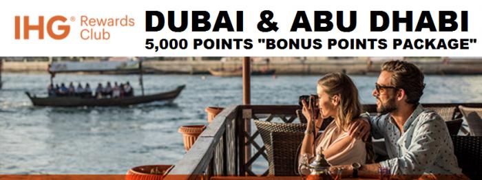 IHG Rewards Club 5,000 Bonus Points Package Daubai & Abu Dhabi