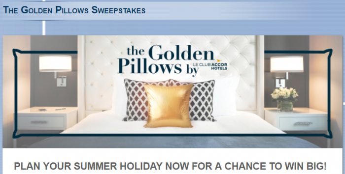 Le Club AccorHotels The Golden Pillows Sweepstakes July 1 - September 15 2017