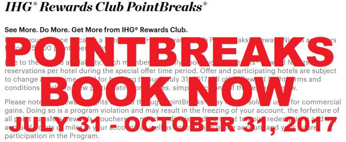 BOOK NOW IHG Rewards Club PointBreaks July 31 - October 31, 2017