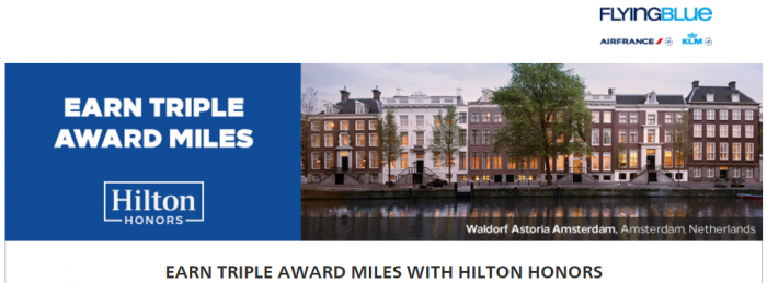 Hilton Honors Air France-KLM Flying Blue Up To Triple Miles April 20 - September 30 2017