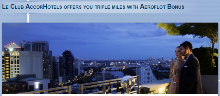 Le Club AccorHotels Aeroflot Bonus Triple Miles October 5 - December 5 2017