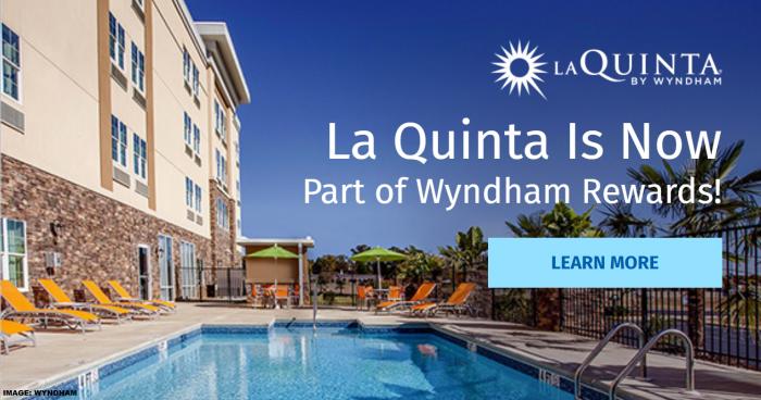 Wyndham Rewards La Quinta